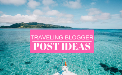 TOP FIVE TRAVELING BLOG POST IDEAS